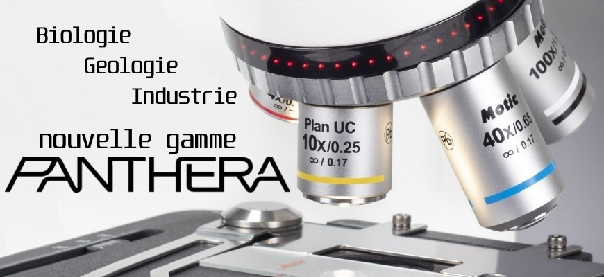 Nouvelle gamme de microscopes Panthera